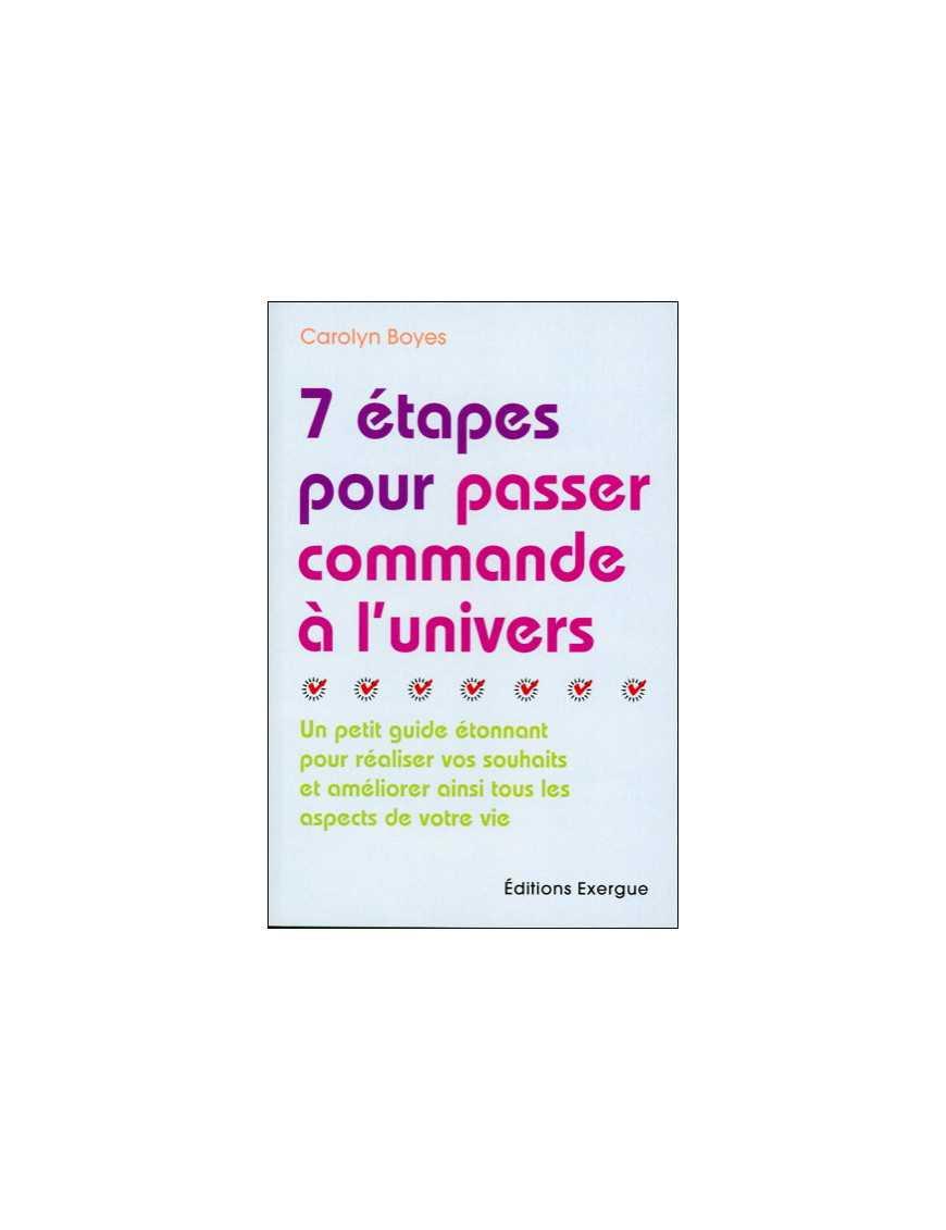 7 étapes pour passer commande à l'univers