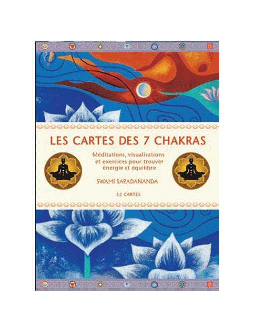 Les cartes des 7 chakras - Méditations, visualisations et exercices pour trouver énergie et équilibre