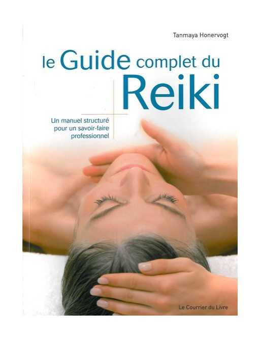 Le guide complet du Reiki