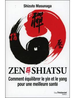 Zen Shiatsu - Comment équilibrer le Yin et le Yang