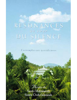 Résonances au coeur du silence - Contemplations quotidiennes