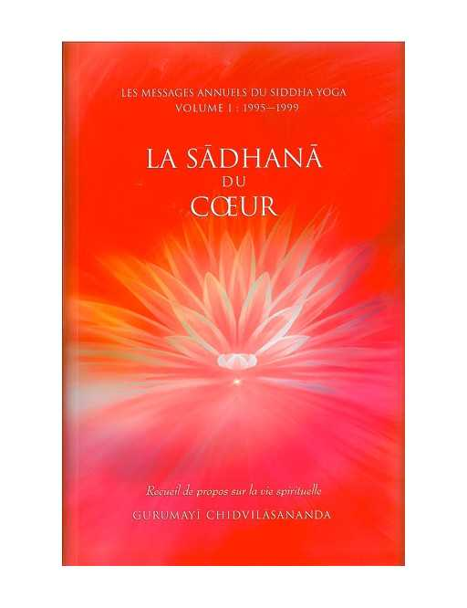 Sadhana du coeur Tome 1