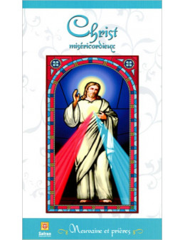Christ miséricordieux - Neuvaine et prières