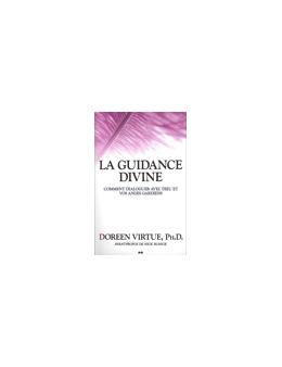 Guidance divine comment dialoguer avec dieu et anges
