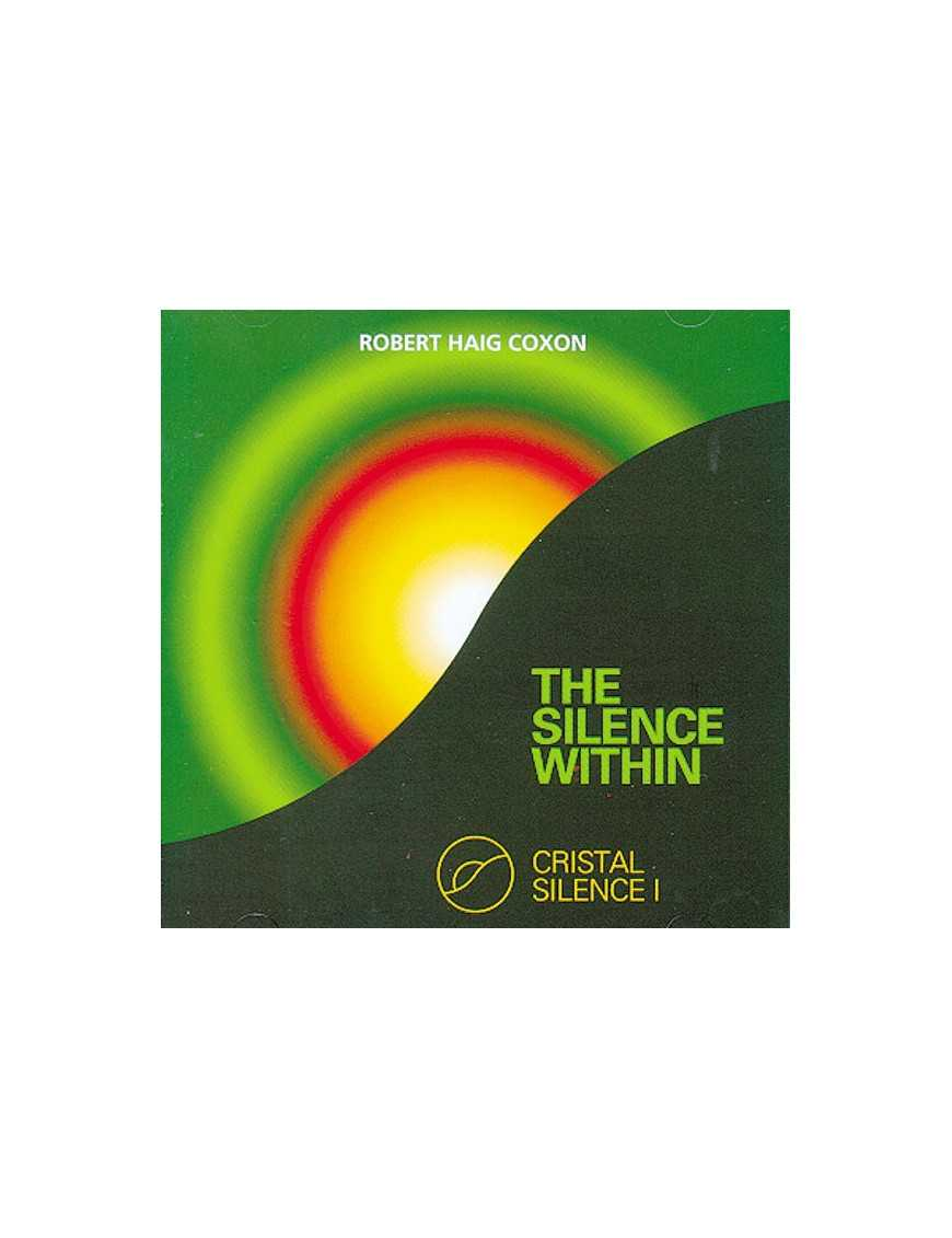 The Silence Within - Cristal Silence Vol 1
