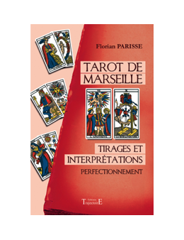 Tarot de Marseille - Tirages et interprétations - Perfectionnement