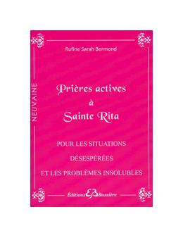 Prières actives à Sainte Rita - Pour les situations désespérées et les problèmes insolubles