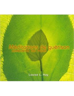 Méditations de guérison - Surmonter ses peurs - CD
