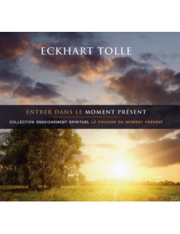Entrer dans le moment présent - 1 CD