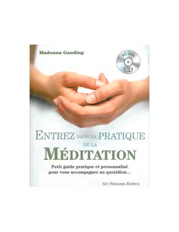 Entrez dans la pratique de la méditation livre + CD