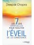 7 lois spirituelles pour faciliter l'éveil de la conscience