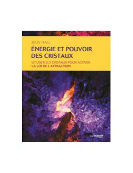 Energie et pouvoir des cristaux