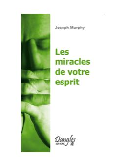 Miracles de votre esprit