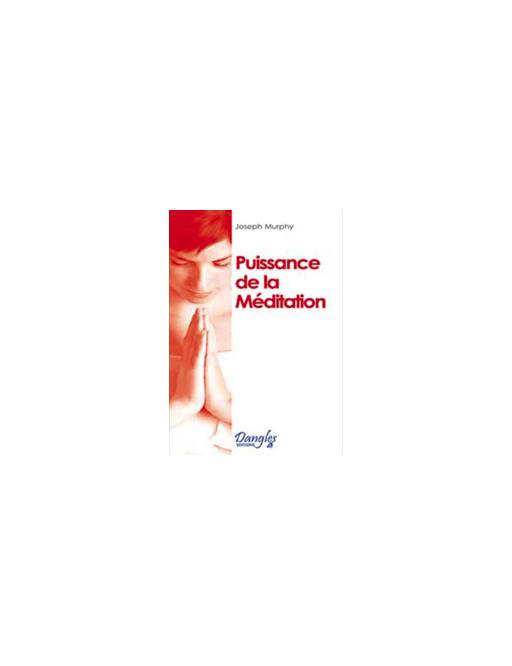 Puissance de la méditation