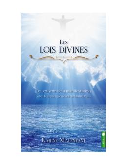 Les lois divines - Le pouvoir de la manifestation de Karine Malenfant