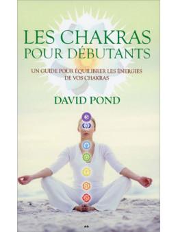 Chakras pour débutants - David Pond - Edition Ada