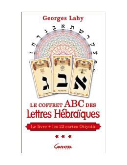 Le coffret ABC des Lettres Hébraïques - Le livre + les 22 cartes d'Otiyoth - Georges Lahy Virya