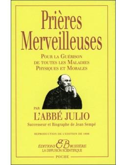 Prières Merveilleuses par l'Abbé Julio