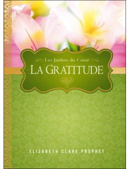 La Gratitude - Les Jardins du Coeur