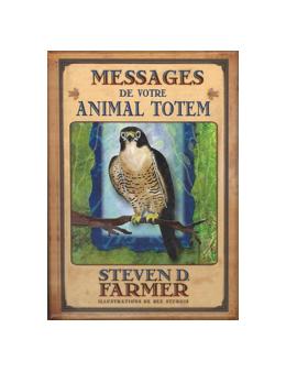Messages de votre animal totem - Steven D.  FARMER - Coffret Livret + 44 cartes