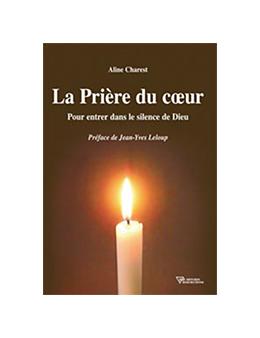 Prière du coeur - Aline CHAREST - Diffusion Rosicrucienne