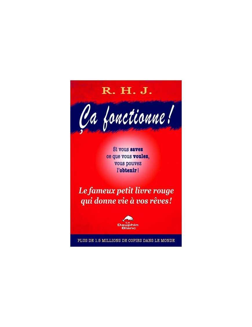Ca fonctionne ! Le fameux petit livre rouge qui donne vie à vos rêves !