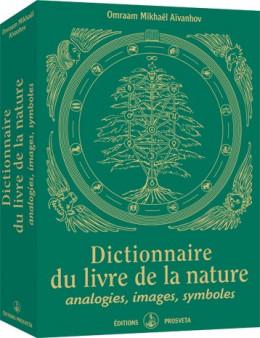 Dictionnaire du livre de la nature - Analogies, images, symboles