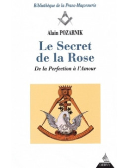 Le secret de la rose - Alain Pozarnik Ed Dervy