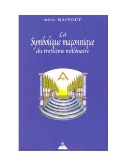 Symbolique maconnique du 3e Millenaire Mainguy Irene Ed.Dervy