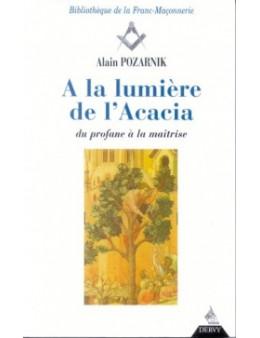 LUMIERE DE L'ACACIA (A LA)  POZARNIK ALAIN Ed. Dervy