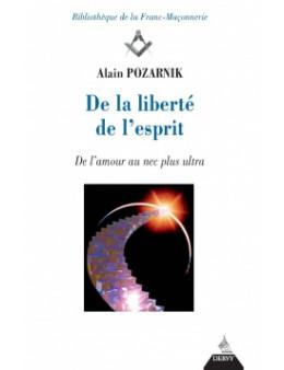 De la liberte de l esprit - Pozarnik Alain -