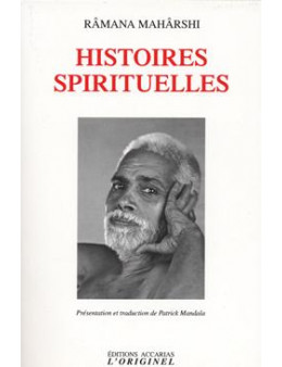 Histoires spirituelles - Ramana Maharshi - Ed. Accariias Originel