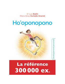 Ho'oponopono - Bodin (docteur) -Ed. Jouvence