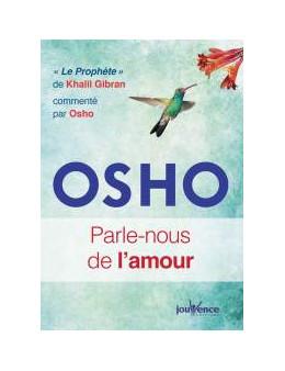 Parle nous de l amour - Osho Rajnesh - Ed. Jouvence