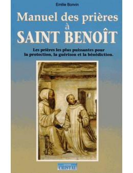 Manuel des Prieres à Saint-Benoit - Bonvin Emilie - Ed.