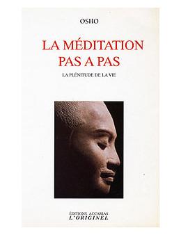 La méditation pas à pas - Osho - Originel Accari