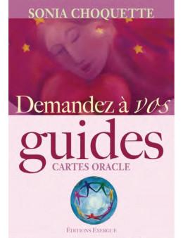 Demandez à vos Guides - Choquette Sonia - Ed.Exergue