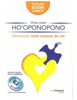 Vivre avec Ho'oponopono, découvrez votre mission de vie - Nathalie Lamboy - Ed Trédaniel