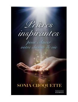 Prieres Inspirantes - Choquette Sonia - Ed.exergue