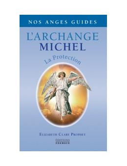 L'archange michel - Clare Prophet - Ed. Exergue