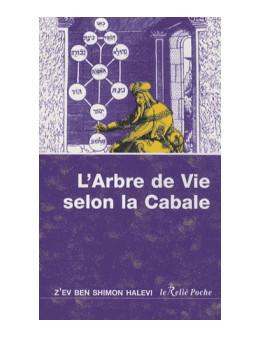 L'Arbre de vie selon la Cabale - Z'ev ben Shimon Halevi - Ed Le Relié Poche