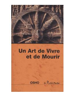 Un Art de Vivre et de Mourir - Osho - Ed. Du Relié
