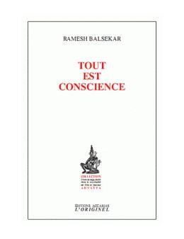 Tout est conscience - Ramesh Balsekar - Ed Accarias L'originel