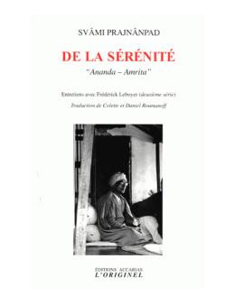 De La Sérénité - Swami Prajnanpad - Ed. Originel Accari