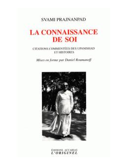 La connaissance de soi - Svami Prajnanpad - Ed Accarias L'originel