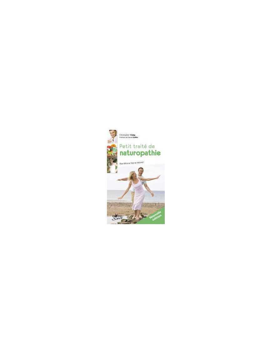 Petit traité de naturopathie - Christopher Vasey - Ed Jouvence