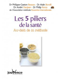 Les 5 piliers de la santé - Besson/Bondil/Denjean/Keros - Ed Jouvence