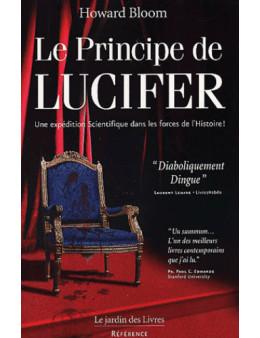 Le principe de Lucifer Tome 1 - Howard Bloom - Ed Le Jardin des livres