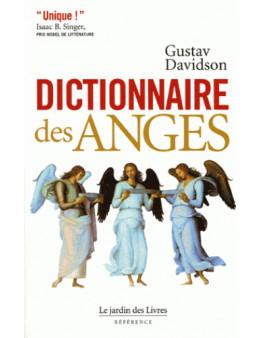 Dictionnaire des anges - Gustav Davidson - Ed Le Jardin des livres