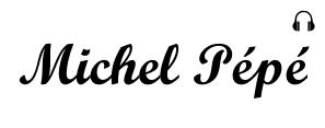 Michel Pépé